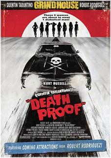 """Grindhouse: Death Proof"""