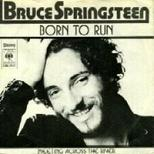 "Bruce Springsteen ""Born to Run\"""